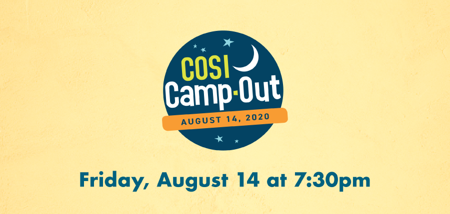 COSI Camp-Out