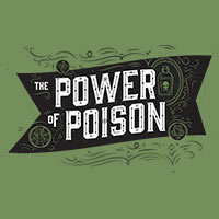 THE POWER OF POISON EXHIBITION INTRIGUES THIS FALL AT COSI