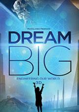 Dream Big (3D)