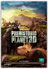 Walking with Dinosaurs: Prehistoric Planet (3D)